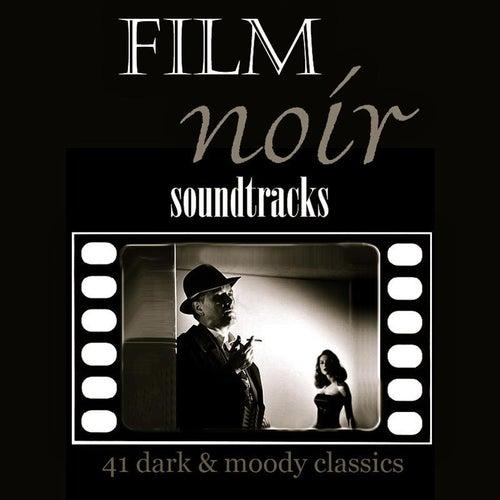 Film Noir Soundtracks by Various Artists