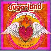 Play & Download Love On The Inside by Sugarland | Napster