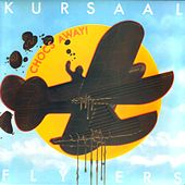 Play & Download Chocs Away by The Kursaal Flyers | Napster