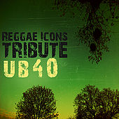 Play & Download Tribute to UB40 by Various Artists | Napster