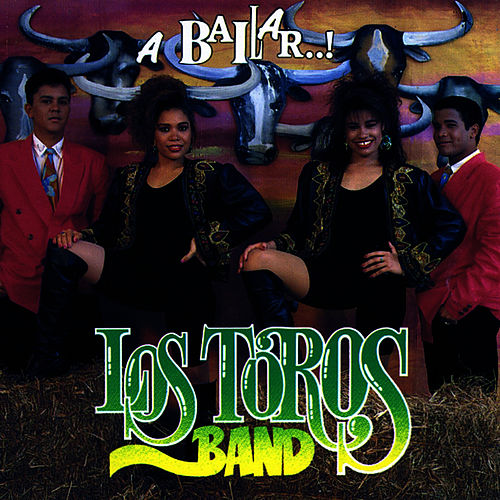 Play & Download A Bailar by Los Toros Band | Napster