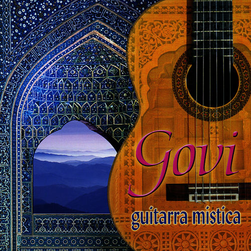 Play & Download Guitarra Mistica by Govi | Napster