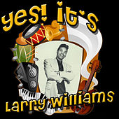 Play & Download Yes! It's Larry Williams by Larry Williams | Napster