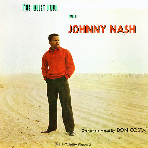 Play & Download The Quiet Hour by Johnny Nash | Napster