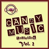 Play & Download Candy Music Revisited Vol 2 by Various Artists | Napster