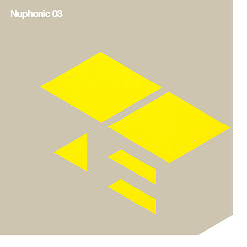 Play & Download Nuphonic 03 by Various Artists | Napster