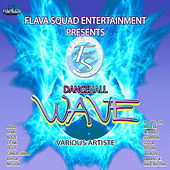 Wave Riddim by Various Artists