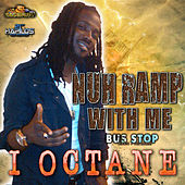 Play & Download Nuh Ramp With Me by I-Octane | Napster