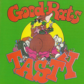Play & Download Tasty by Good Rats | Napster