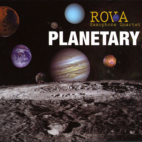 Play & Download Planetary by Rova Saxophone Quartet | Napster