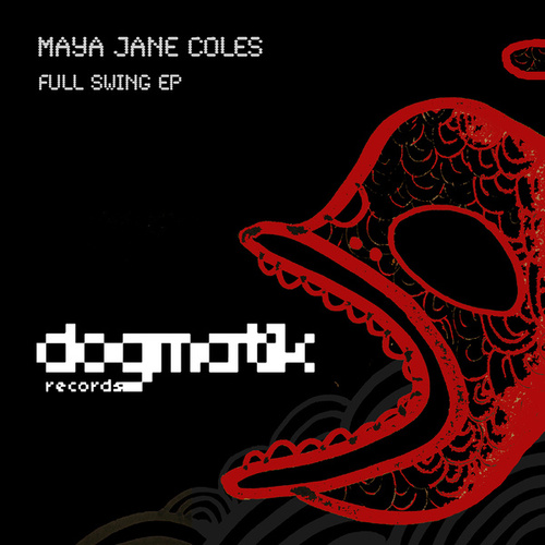 Full Swing EP by Maya Jane Coles
