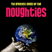 Play & Download Best Songs Of The Noughties by Various Artists | Napster