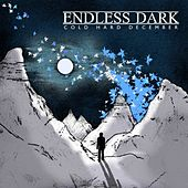 Play & Download Cold, Hard December by Endless Dark | Napster