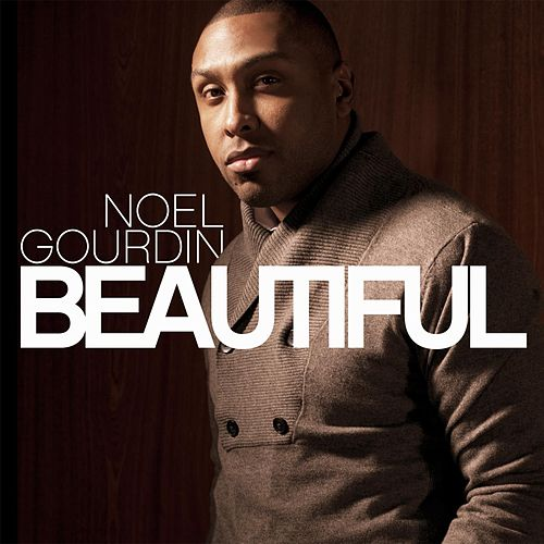 Beautiful by Noel Gourdin