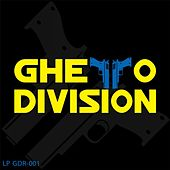 Play & Download Ghetto Division LP by Various Artists | Napster