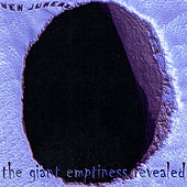 The Giant Emptiness Revealed by Ben Juneau
