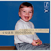 Play & Download Caledonia - The Homecoming by Euan Morton | Napster