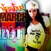 Play & Download Nervous March 2011 Top 8 by Various Artists | Napster