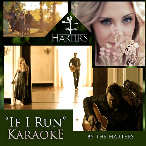 Play & Download If I Run by The Harters | Napster