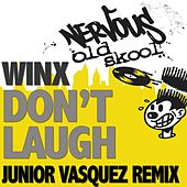 Play & Download Don't Laugh - Junior Vasquez Remixes by Winx | Napster
