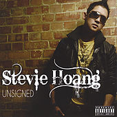 Play & Download Unsigned by Stevie Hoang | Napster