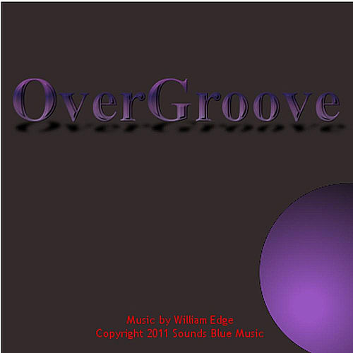 OverGroove by William Edge