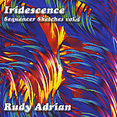 Iridescence by Rudy Adrian