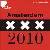 lickin' records pres. Amsterdam 2010 by Various Artists