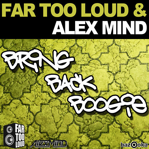 Play & Download Bring Back Boogie by Far Too Loud | Napster