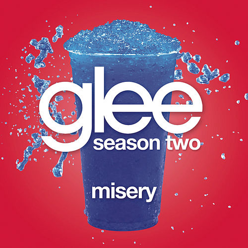 Misery (Glee Cast Version) by Glee Cast