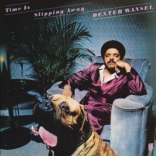 Play & Download Time Is Slipping Away by Dexter Wansel | Napster