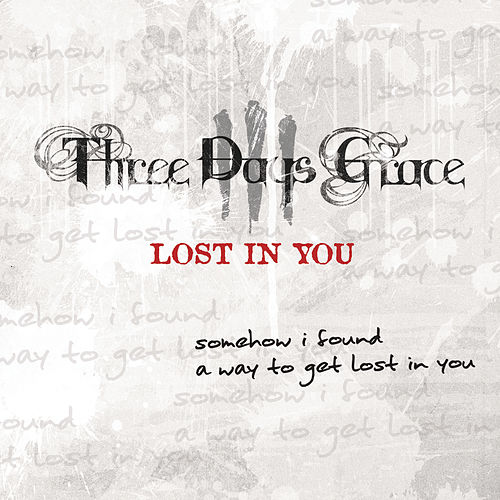 Lost In You EP by Three Days Grace