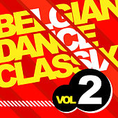 Belgian Dance Classix 2 by Various Artists