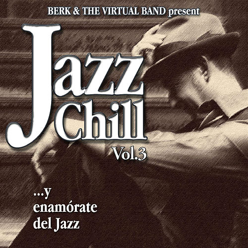 Jazz Chill Vol. 3 by Berk