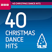 40 Christmas Dance Hits by Various Artists