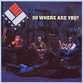 Play & Download So Where Are You by Loose Ends | Napster