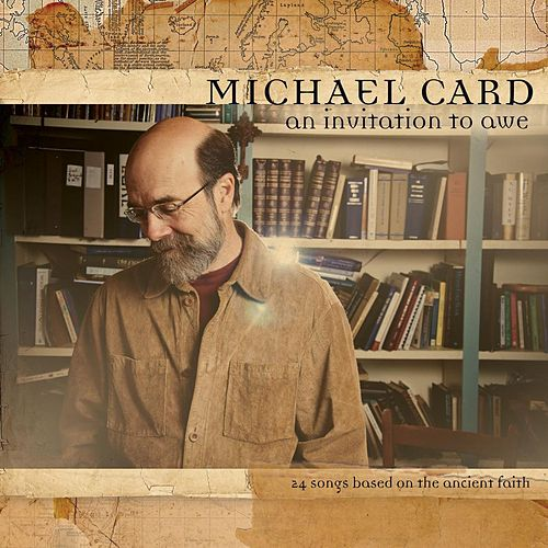 Play & Download An Invitation To Awe by Michael Card | Napster