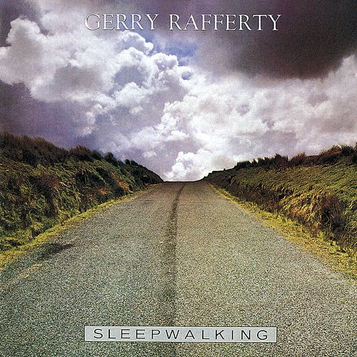 Play & Download Sleepwalking by Gerry Rafferty | Napster