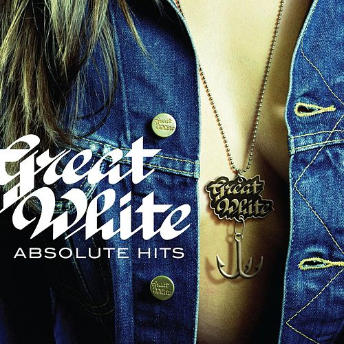 Absolute Hits by Great White
