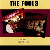 Sold Out / Heavy Mental by The Fools