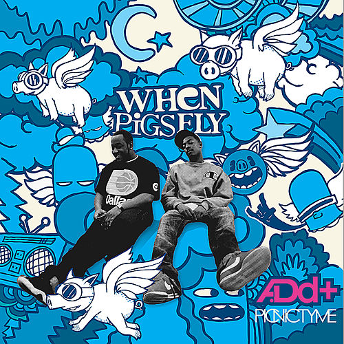 Play & Download When Pigs Fly by A.Dd+ | Napster
