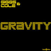 Play & Download Gravity by Giggs | Napster