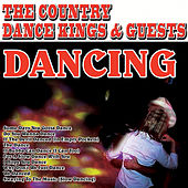 Play & Download Dancing by Country Dance Kings | Napster