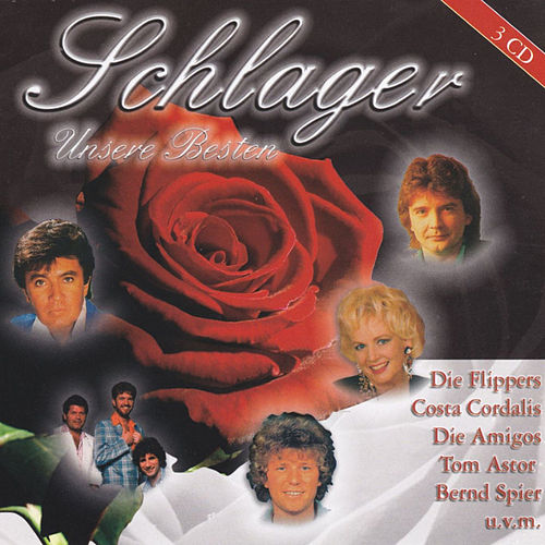 Play & Download Schlager - Unsere Besten by Various Artists | Napster