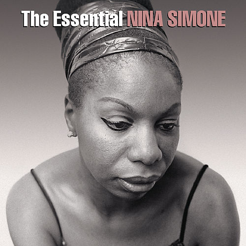 Play & Download The Essential Nina Simone by Nina Simone | Napster