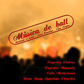 Play & Download Música de ball by Various Artists | Napster