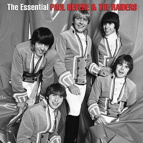 Play & Download The Essential Paul Revere & The Raiders by Paul Revere & the Raiders | Napster