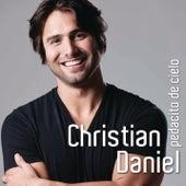 Play & Download Pedacito De Cielo by Christian Daniel | Napster