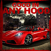 Play & Download Good In Any Hood 2.0 by Dj Hotday | Napster