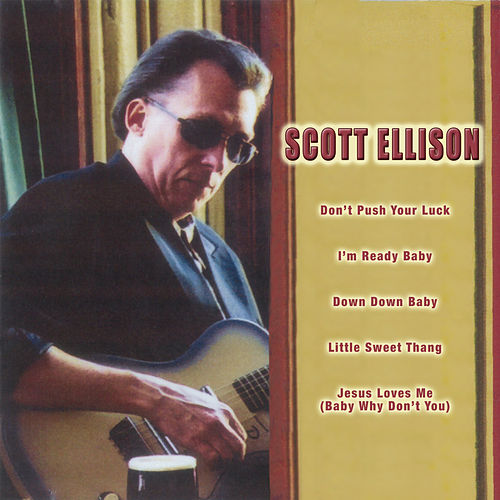 Play & Download Don't Push Your Luck by Scott Ellison | Napster